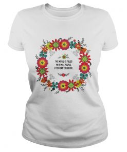 Ladies Tee Teacher the power filled the world is filled with nice people shirt