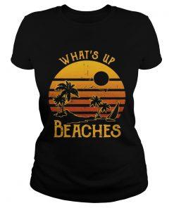 Ladies Tee Whats up beaches sunset shirt