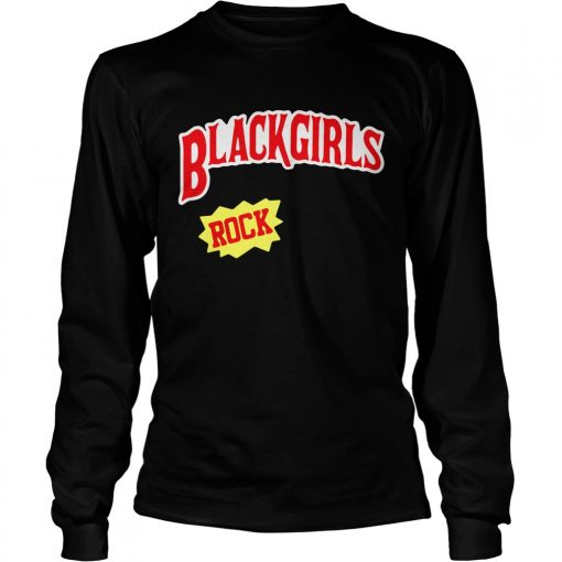 Longsleeve Tee Blackgirls rock shirt