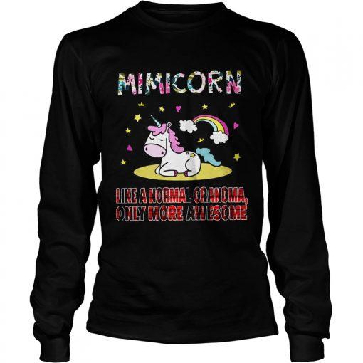 Longsleeve Tee Mini Corn like a normal grandma only more awesome shirt
