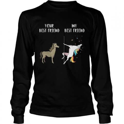 Longsleeve Tee Your best horse friend my best friend unicorn shirt