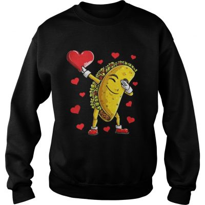 Sweatshirt Dabbing Taco Heart Valentines Day Food Lovers Shirt