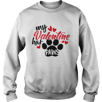 Sweatshirt My Valentine has paws shirt