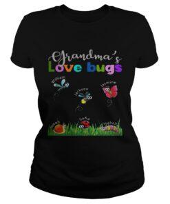 Grandmas love bugs William Jackson Jasmine Noah Sofia Isabella ladies tee