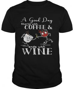 Guys A good day starts with coffee and ends with wine shirt