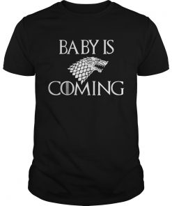 Guys Baby is Coming Game Of Thrones shirt