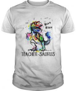 Guys Dinosaur Trex teacher Saurus raw shirt