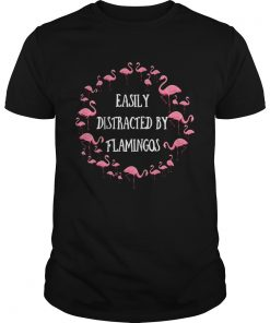 Guys Easily Distracted By Flamingos Gift Shirt