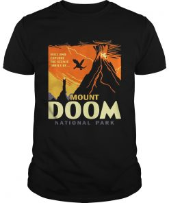 Guys Hike and explore the Scenic trails of Mount Doom National Park shirt