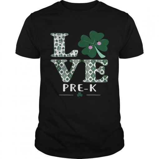 Guys Love PreK St Patricks Day Irish shirt