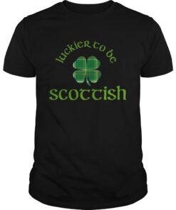 Guys Luckier to Be Scottish Shamrock ST Patricks day shirt