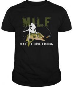 Guys Milf Man I Love Fishing TShirt