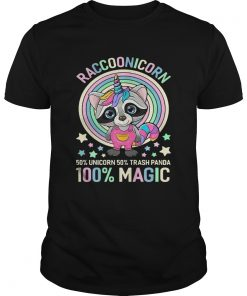 Guys Raccoonicorn 50 Unicorn 50 Trash Panda 100 Magic shirt