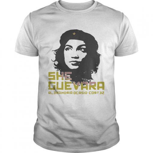 Guys She Guevara Alexandria Ocasio Cortez shirt