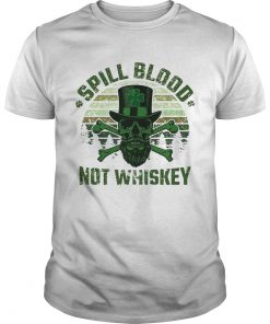 Guys Spill Blood Not Whiskey Unisex TshirtIrish Skeleton Tee