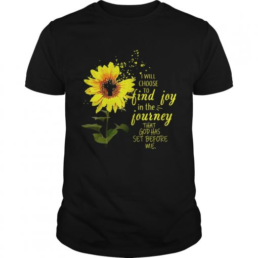 Guys Sunflower I will choose to find joy in the journey me kid shirt