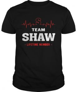 Guys Team Shaw lifetime member shirt