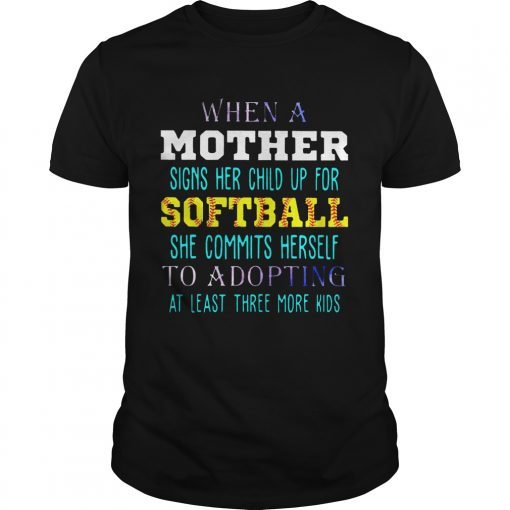 Guys When A Mother Signs Her Child Up For Softball She Commits Herself To Adopting At Least Three More K