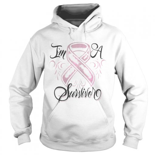 Hoodie Breast cancer Im a Survivor shirt
