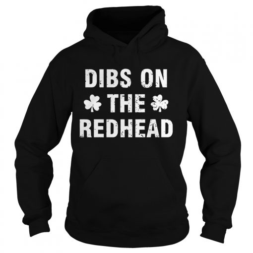 Hoodie Dibs On The Redhead Unisex shirt