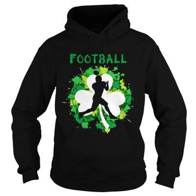 Hoodie Football Shamrock Irish St Pattys Day Sport Shirt For Football Lover shirt