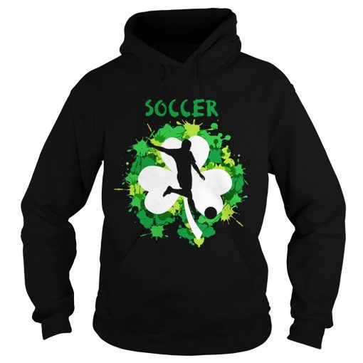 Hoodie Soccer Shamrock Irish St Pattys Day Sport Shirt