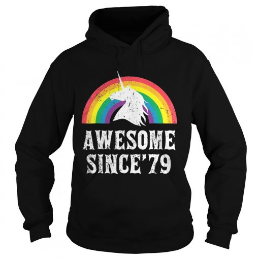 Hoodie Unicorn 40th Birthday Rainbow Awesome since'79 shirt