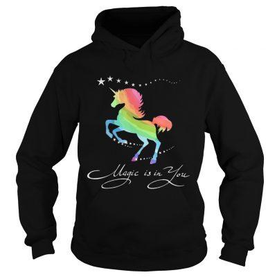 Hoodie Unicorn magic in you shirt