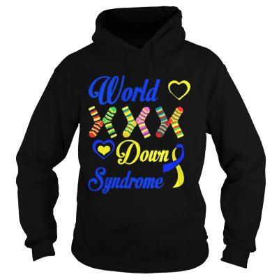 Hoodie World XXX down syndrome shirt