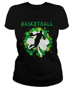 Ladies Tee Basketball Shamrock Irish St Pattys Day Sport Shirt For Basketball Lover Shirt