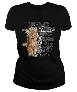 Ladies Tee Behind every great nurse is a great cat shirt