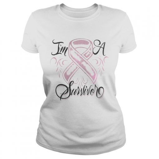 Ladies Tee Breast cancer Im a Survivor shirt