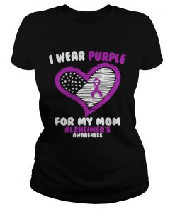 Ladies Tee Cancer I wear purple for my mom Alzheimers awareness shirt