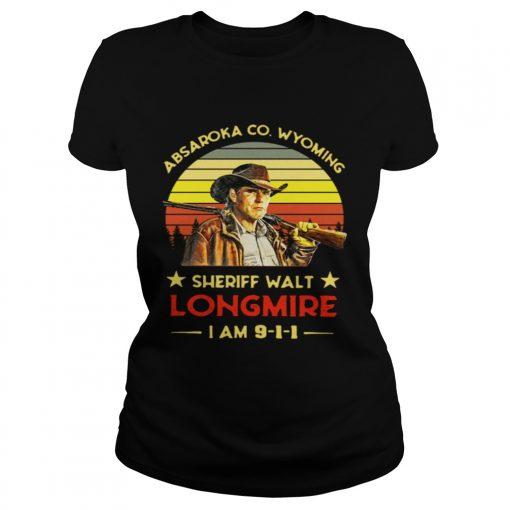 Ladies Tee Craig Johnson Absaroka Co Wyoming Sheriff Walt Longmire I am 9 1 1 retro shirt