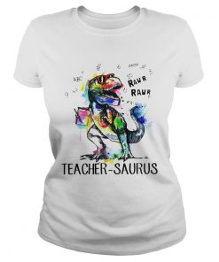 Ladies Tee Dinosaur Trex teacher Saurus raw shirt