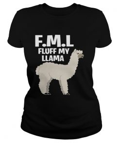 Ladies Tee FML fluff my Llama shirt