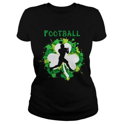 Ladies Tee Football Shamrock Irish St Pattys Day Sport Shirt For Football Lover shirt