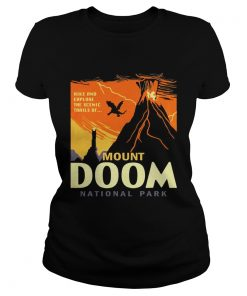 Ladies Tee Hike and explore the Scenic trails of Mount Doom National Park shirt