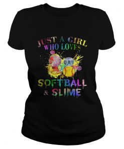 Ladies Tee Just a girl who loves softball and slime shirt
