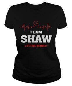 Ladies Tee Team Shaw lifetime member shirt