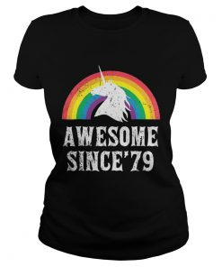 Ladies Tee Unicorn 40th Birthday Rainbow Awesome since'79 shirt