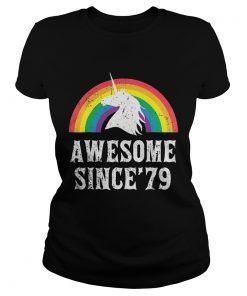 Ladies Tee Unicorn 40th Birthday Rainbow Awesome since'79 shirt