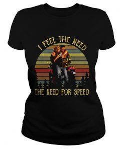 Ladies Tee Vintage I Feel The Need The Need For Speed Top Gun Shirt