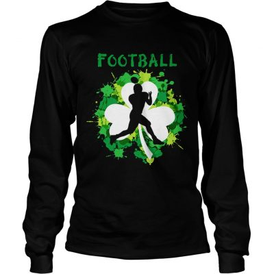 Longsleeve Tee Football Shamrock Irish St Pattys Day Sport Shirt For Football Lover shirt