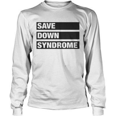 Longsleeve Tee Save Down Syndrome Logo Shirt