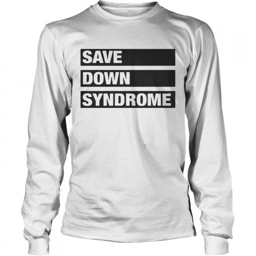 Longsleeve Tee Save Down Syndrome Logo Shirt