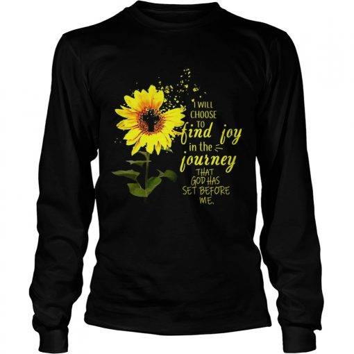 Longsleeve Tee Sunflower I will choose to find joy in the journey me kid shirt