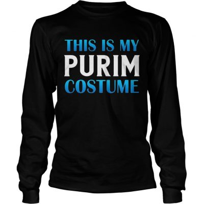 Longsleeve Tee This Is My Purim Costume Funny Jewish Happy Purim Gift Shirt