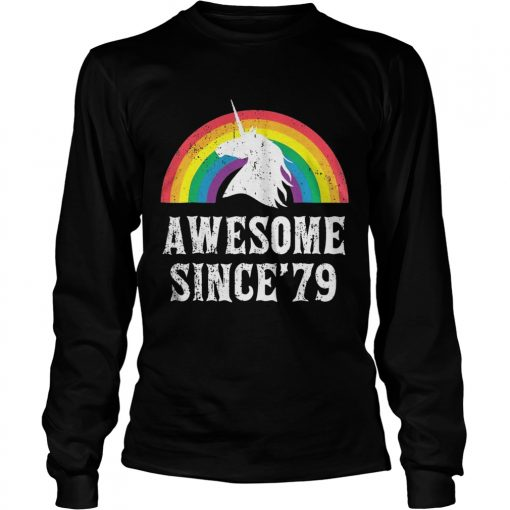 Longsleeve Tee Unicorn 40th Birthday Rainbow Awesome since'79 shirt