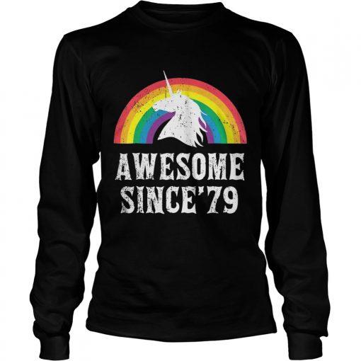 Longsleeve Tee Unicorn 40th Birthday Rainbow Awesome since'79 shirt